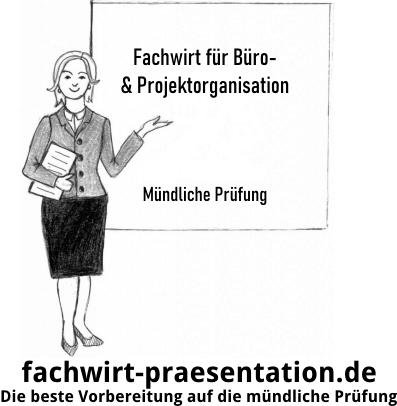 Fachwirt für Büro- & Projektorganisation mündliche Prüfung