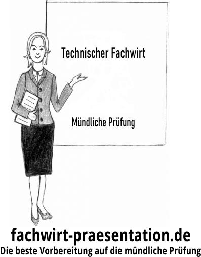 Technischer Fachwirt Mündliche Prüfung