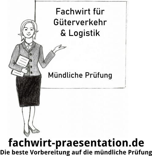 Fachwirt für Güterverkehr & Logistik Mündliche Prüfung